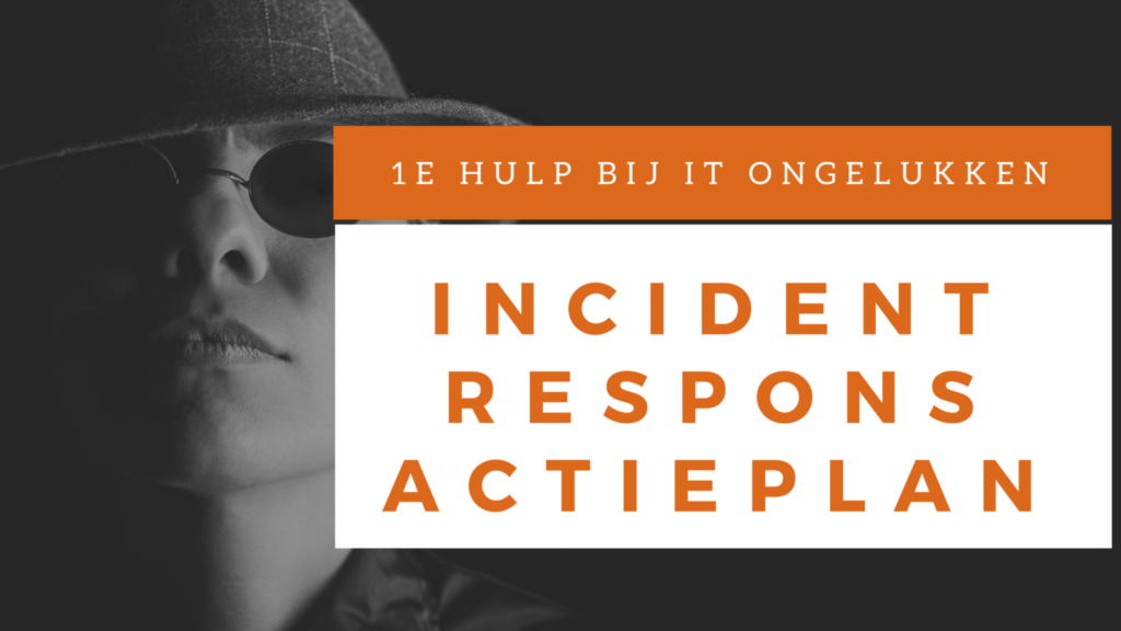 incident respons actieplan